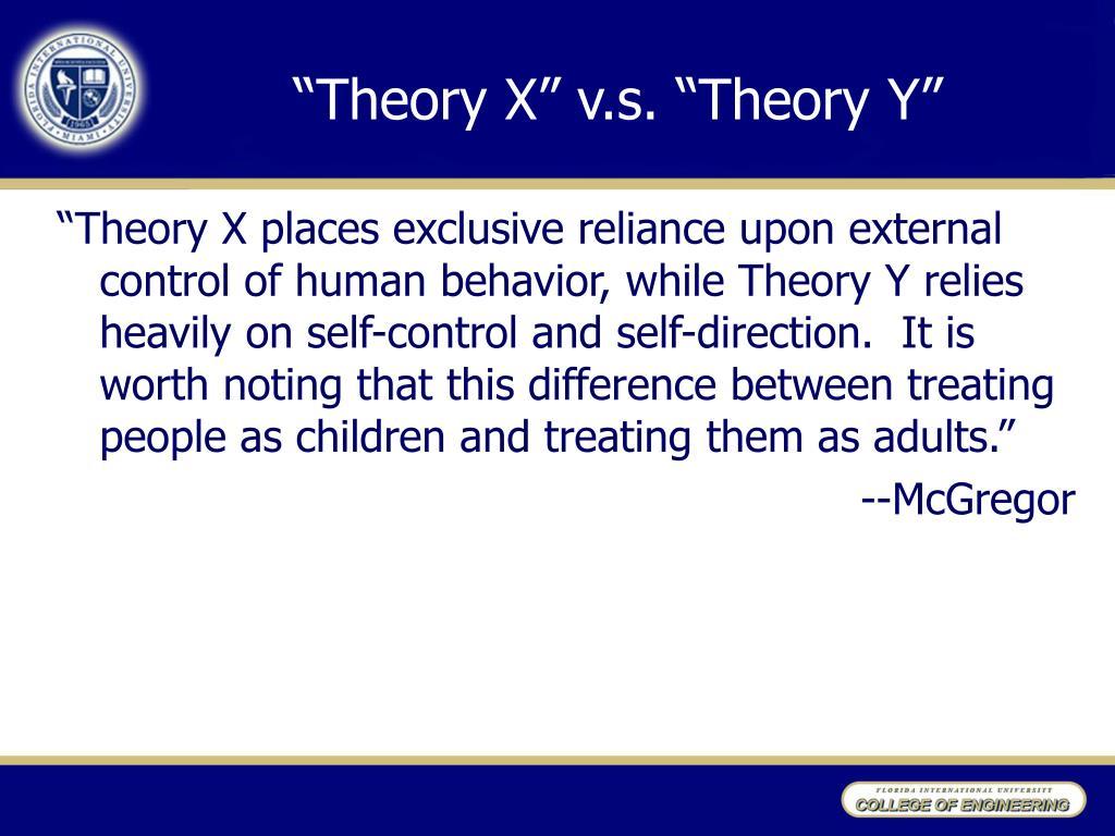 """""""Theory X"""" v.s. """"Theory Y"""""""