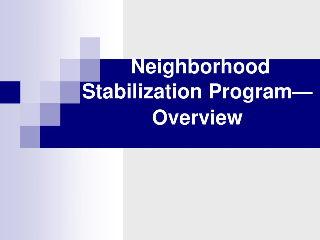 Neighborhood Stabilization Program—Overview