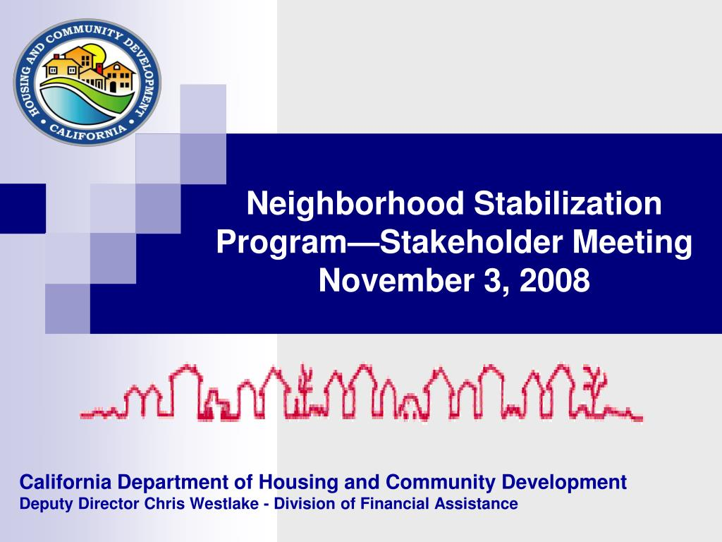 Neighborhood Stabilization Program—Stakeholder Meeting