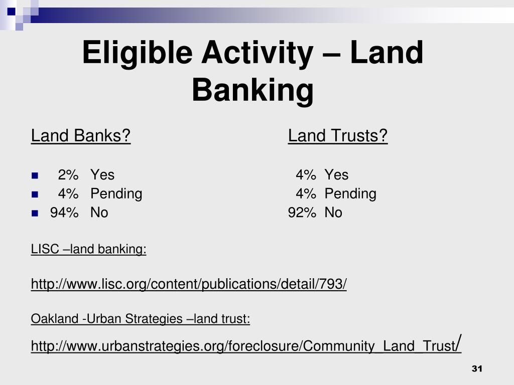 Eligible Activity – Land Banking