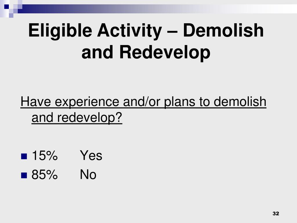 Eligible Activity – Demolish and Redevelop