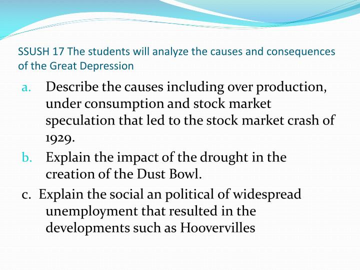 Ssush 17 the students will analyze the causes and consequences of the great depression