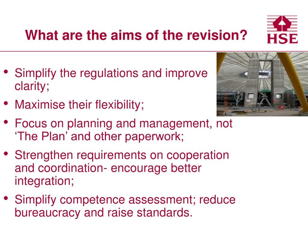 What are the aims of the revision?