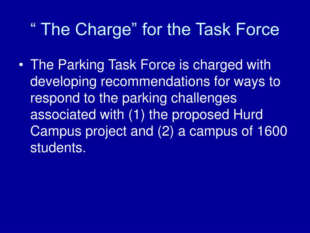 """"""" The Charge"""" for the Task Force"""