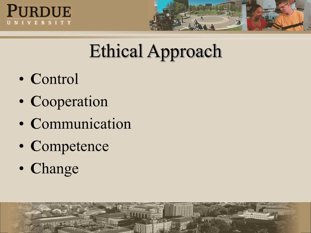 Ethical Approach
