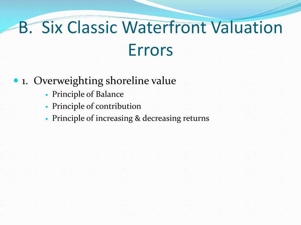 B.  Six Classic Waterfront Valuation Errors