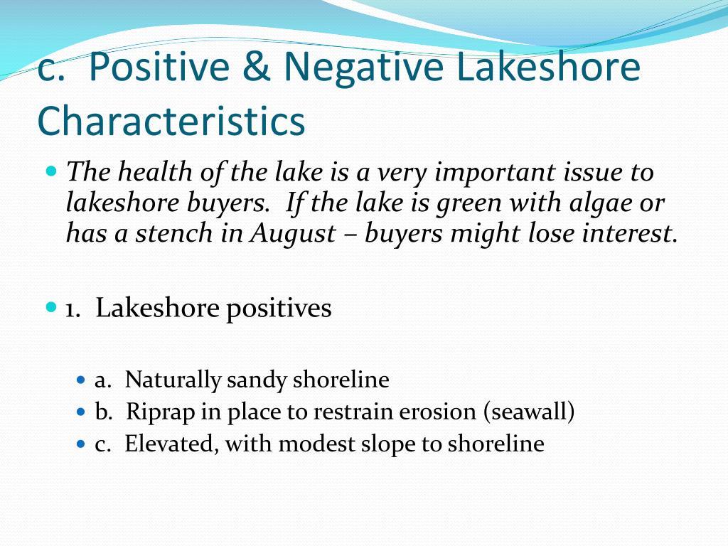 c.  Positive & Negative Lakeshore Characteristics