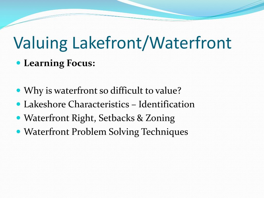 Valuing Lakefront/Waterfront