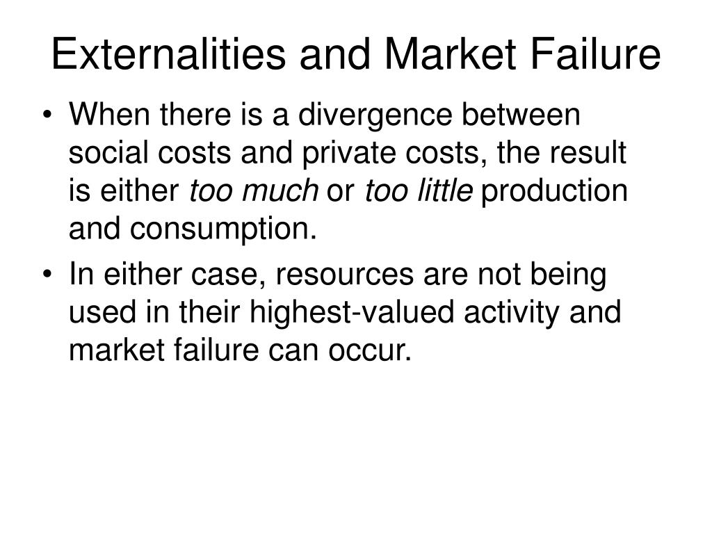 Externalities and Market Failure