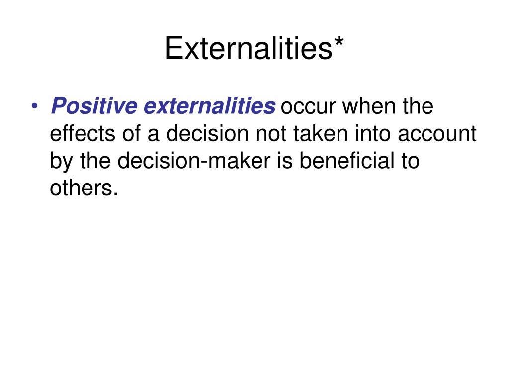 Externalities*