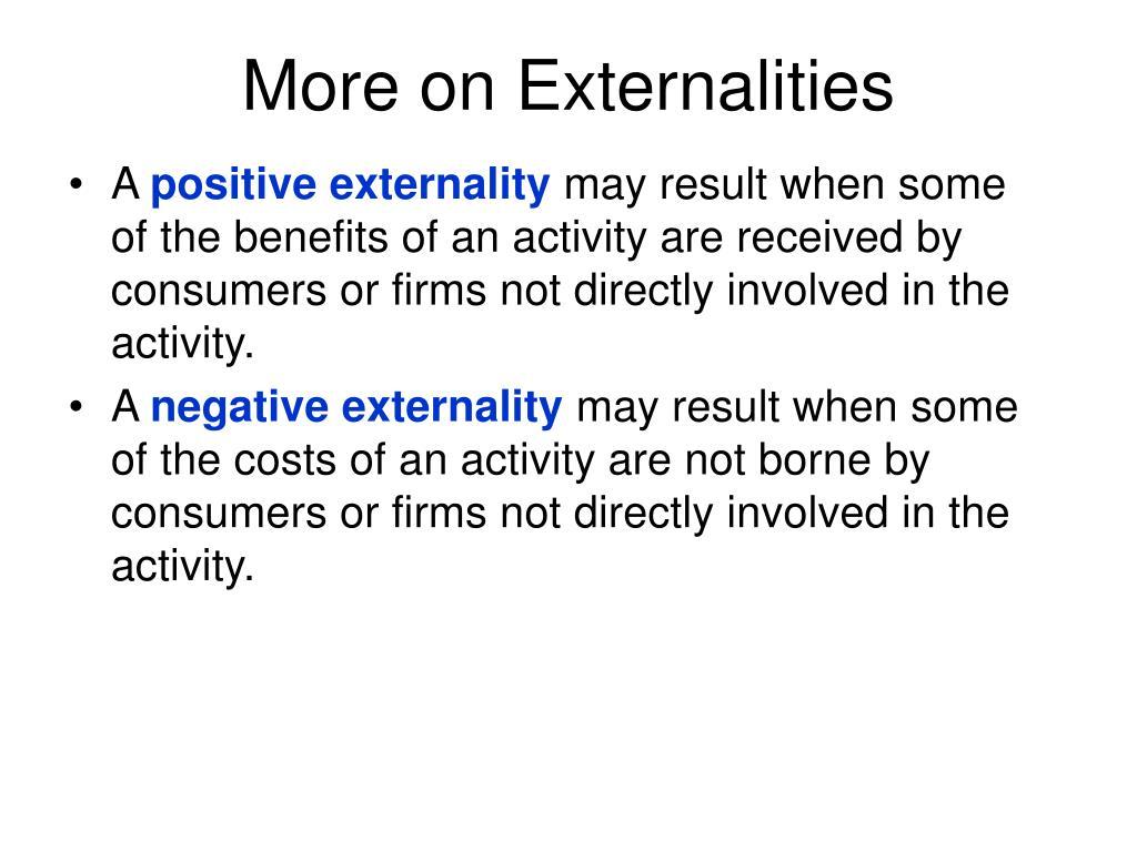 More on Externalities
