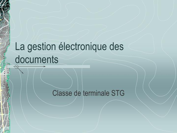 La gestion lectronique des documents
