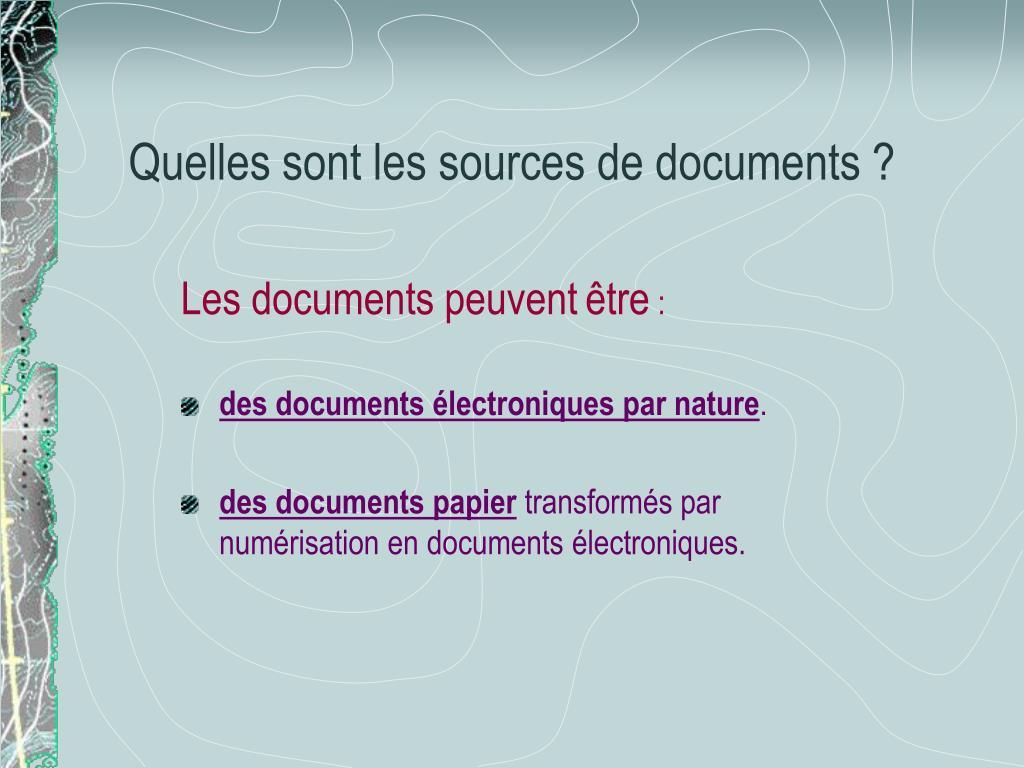 Quelles sont les sources de documents ?