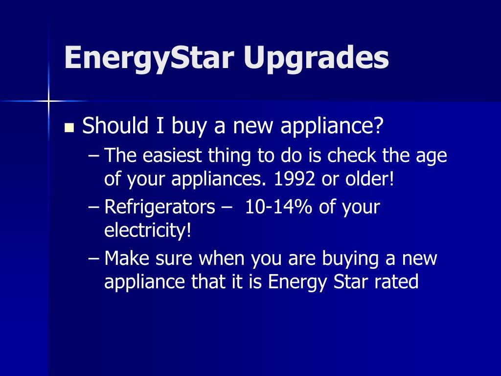 EnergyStar Upgrades