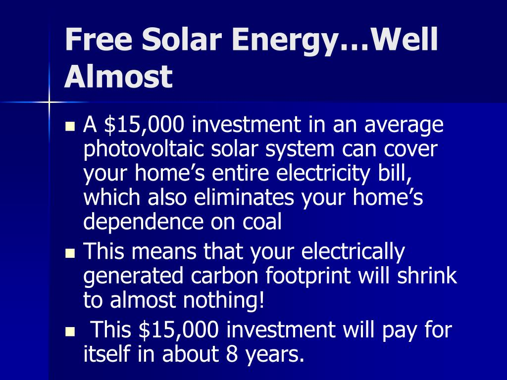 Free Solar Energy…Well Almost