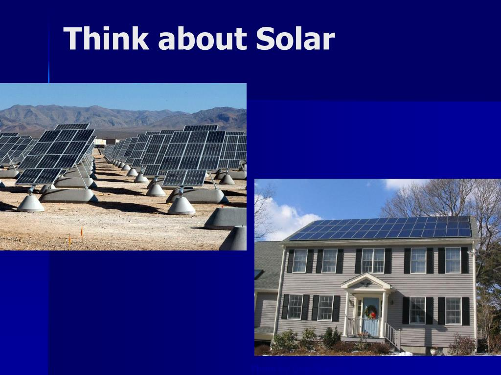 Think about Solar