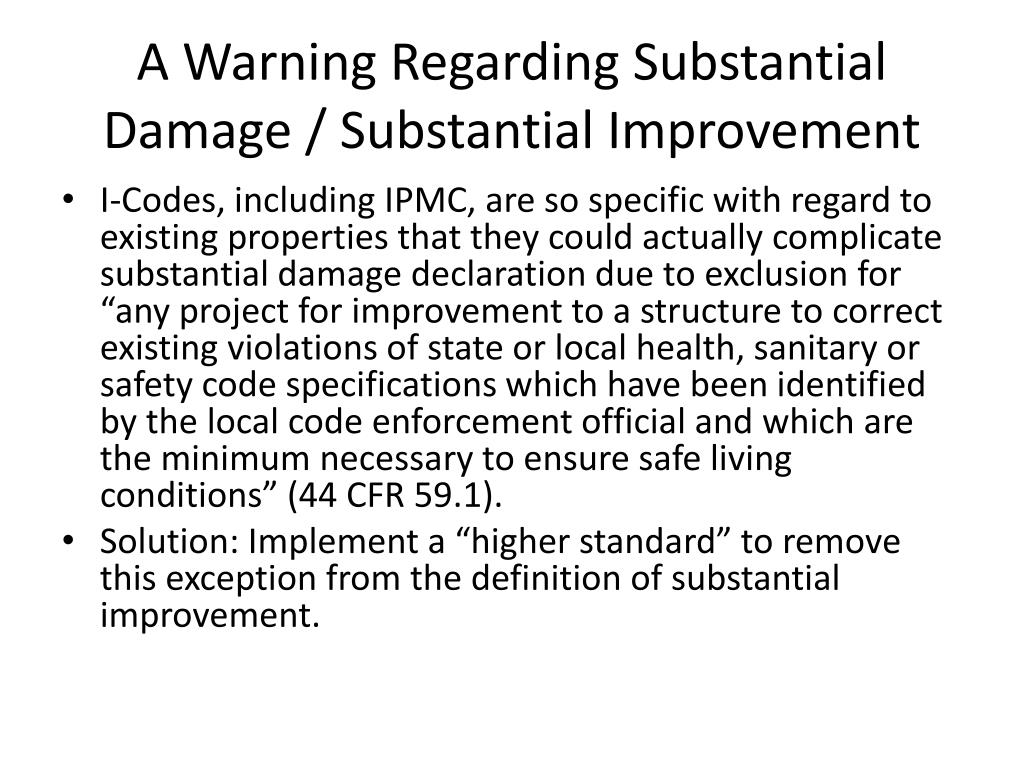A Warning Regarding Substantial Damage / Substantial Improvement