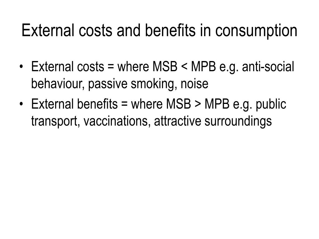 External costs and benefits in consumption