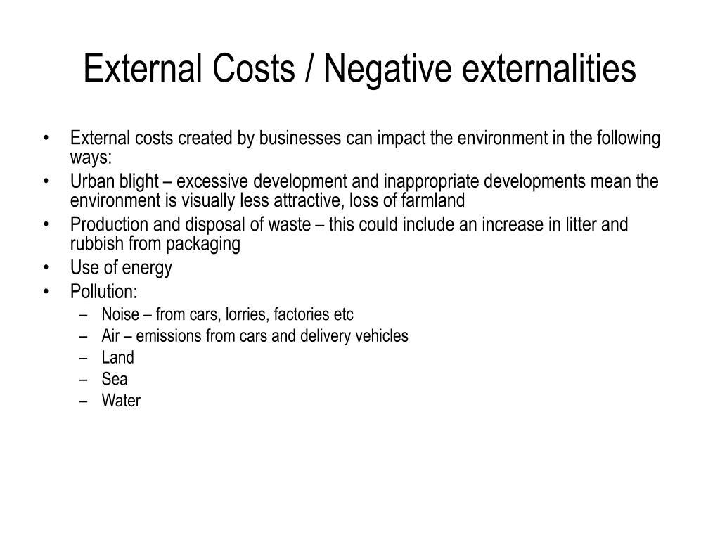 External Costs / Negative externalities