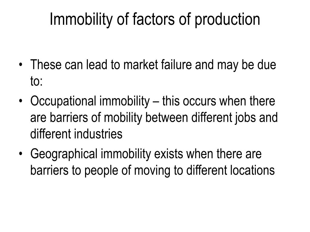 Immobility of factors of production