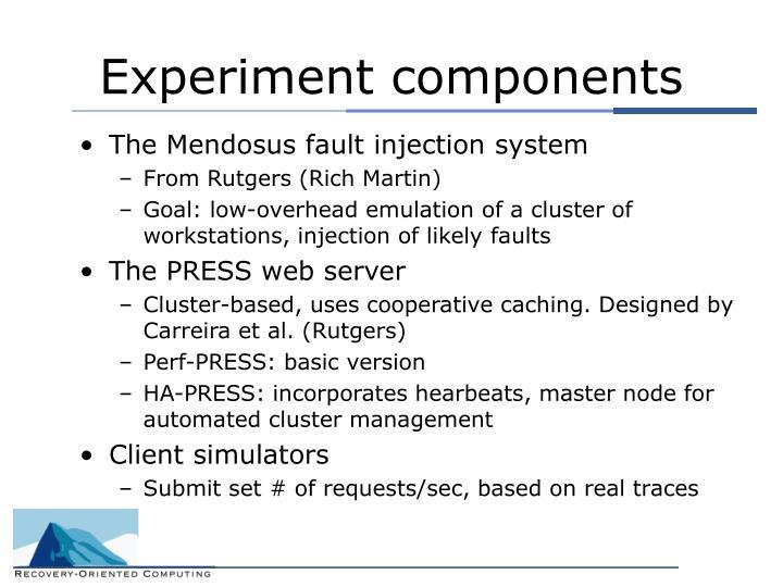 Experiment components