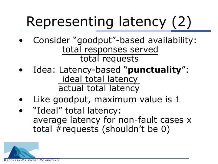 Representing latency (2)