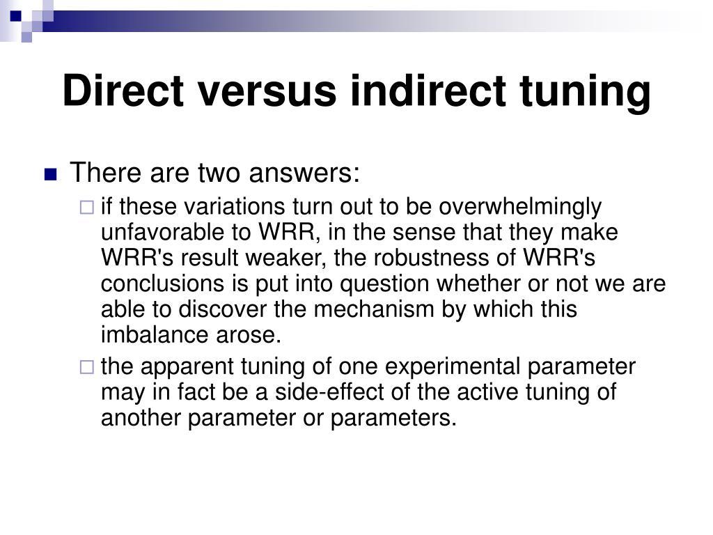Direct versus indirect tuning