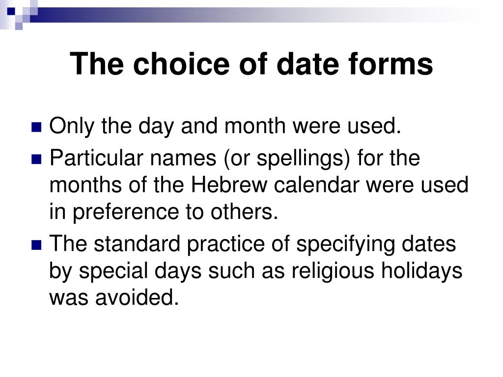 The choice of date forms
