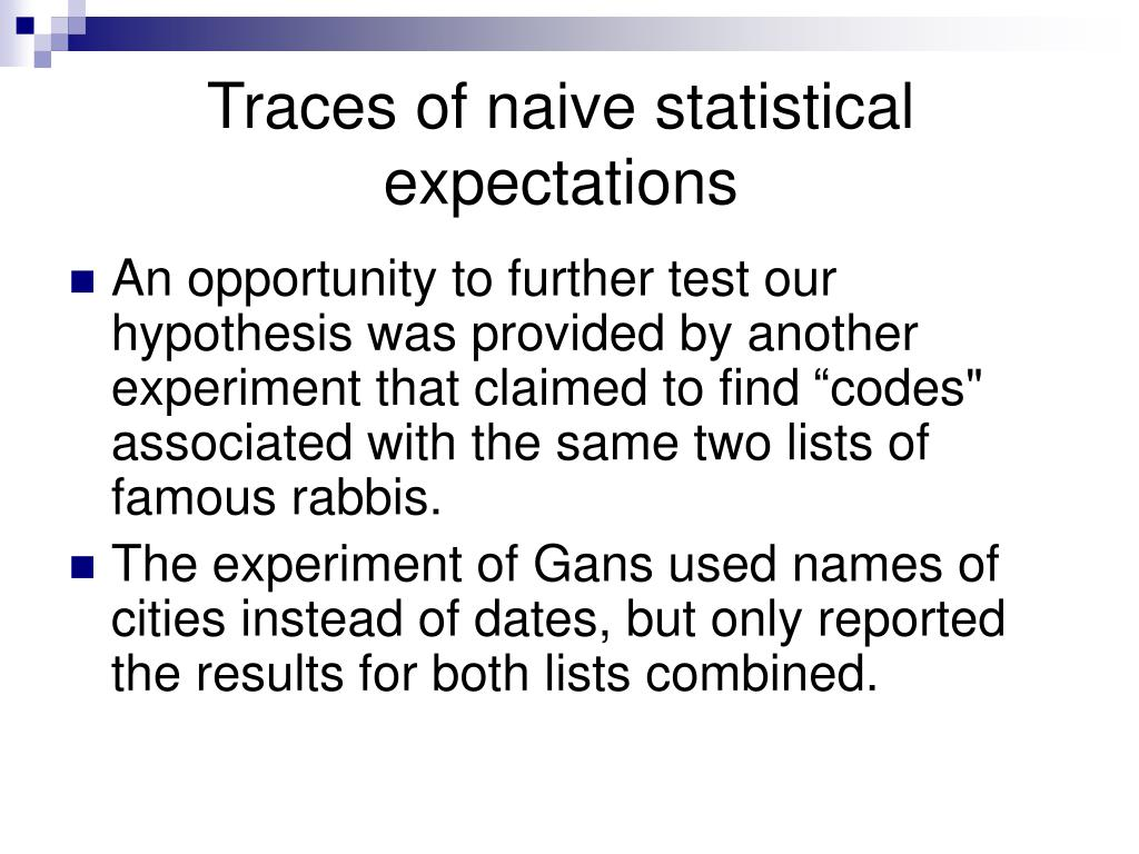 Traces of naive statistical expectations