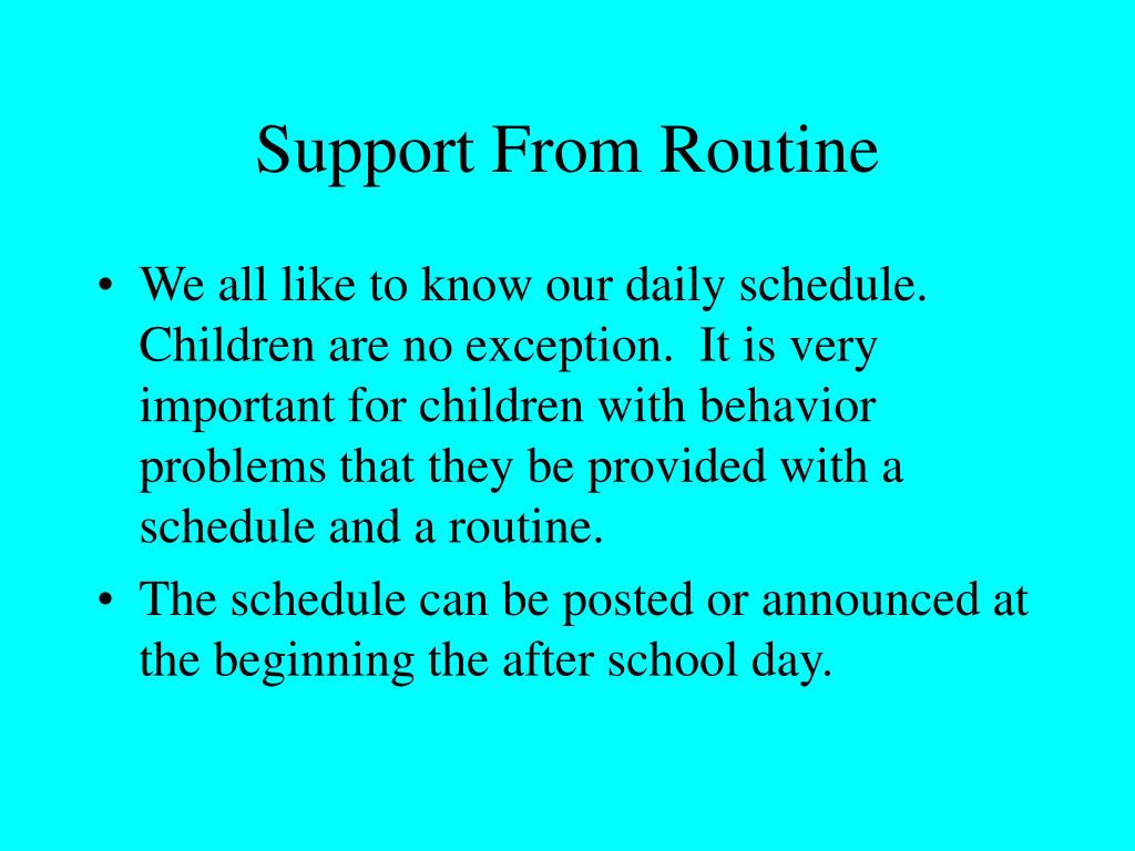 Support From Routine