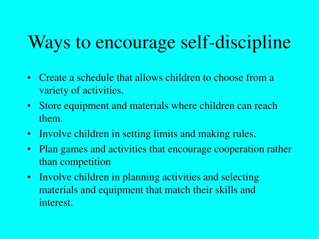 Ways to encourage self-discipline
