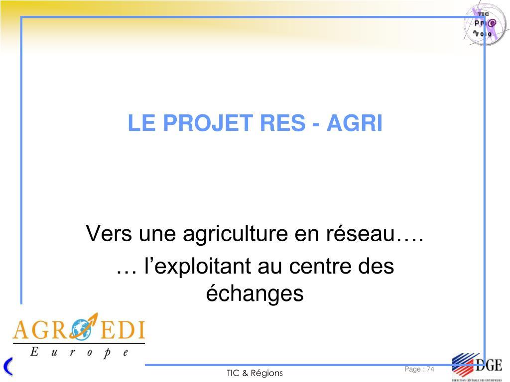 LE PROJET RES - AGRI