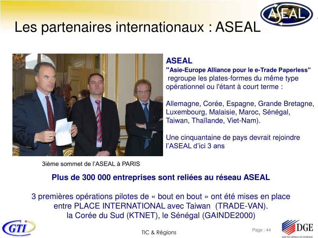 Les partenaires internationaux : ASEAL