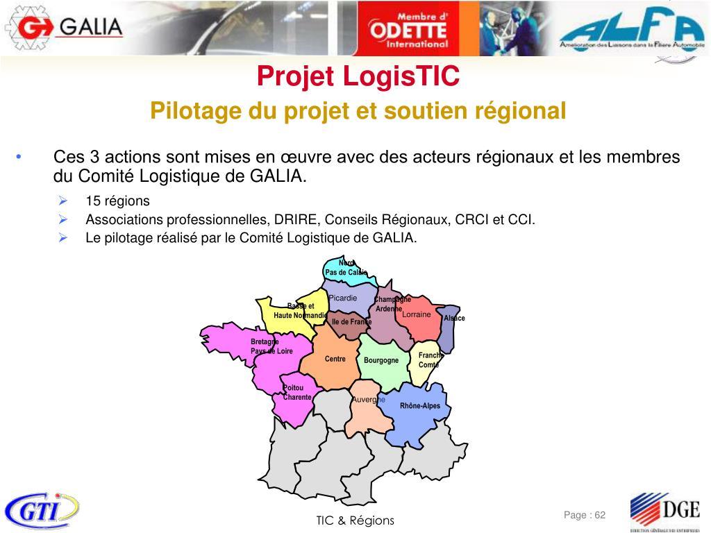 Ces 3 actions sont mises en œuvre avec des acteurs régionauxet les membres du Comité Logistique de GALIA.