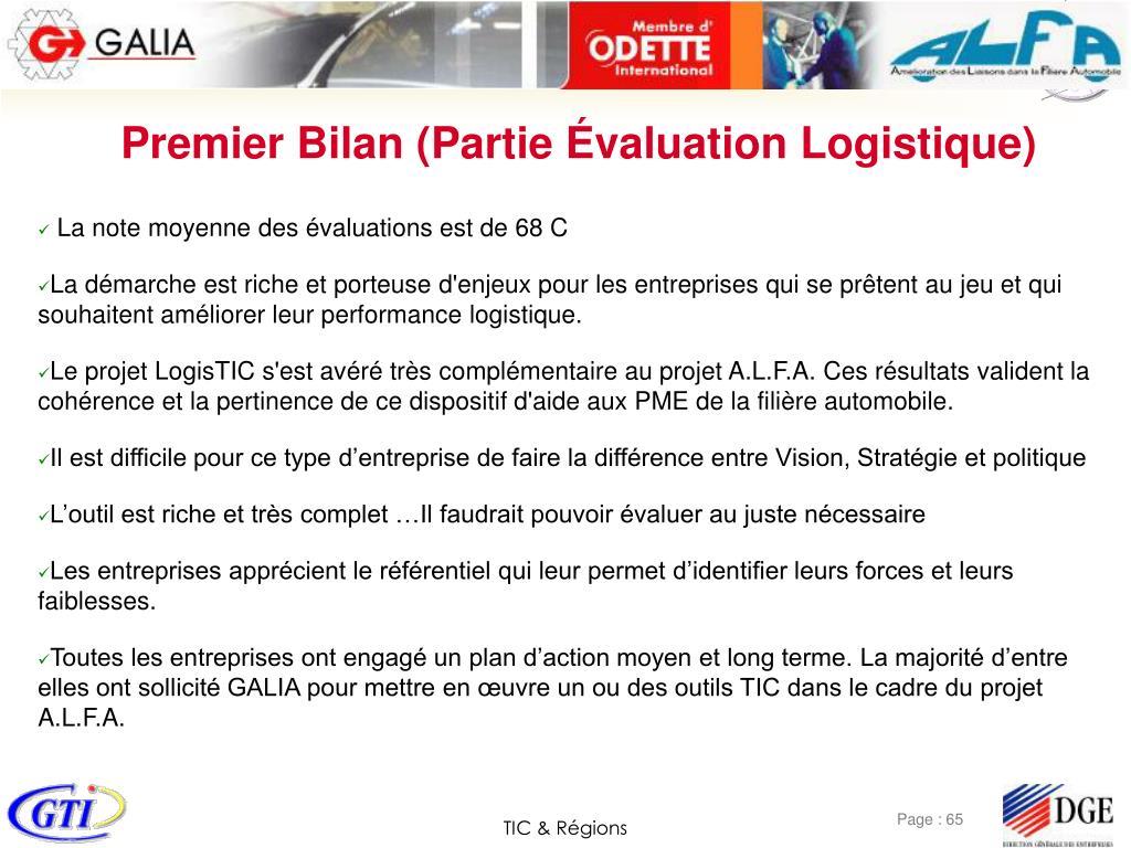 Premier Bilan (Partie Évaluation Logistique)
