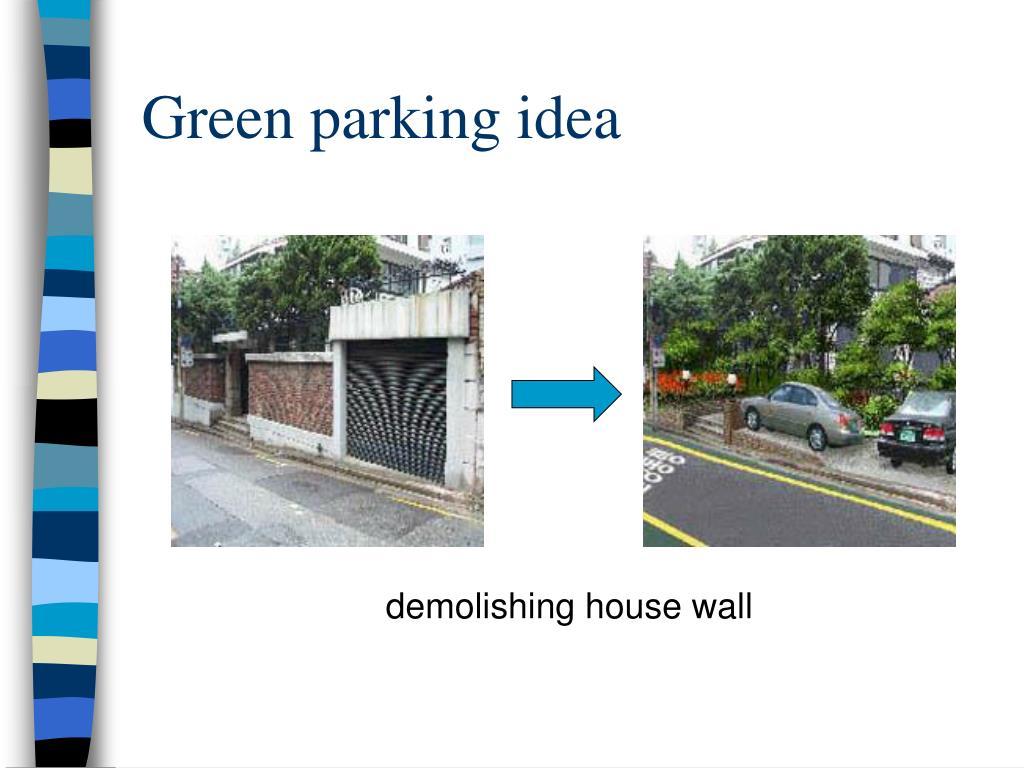 Green parking idea