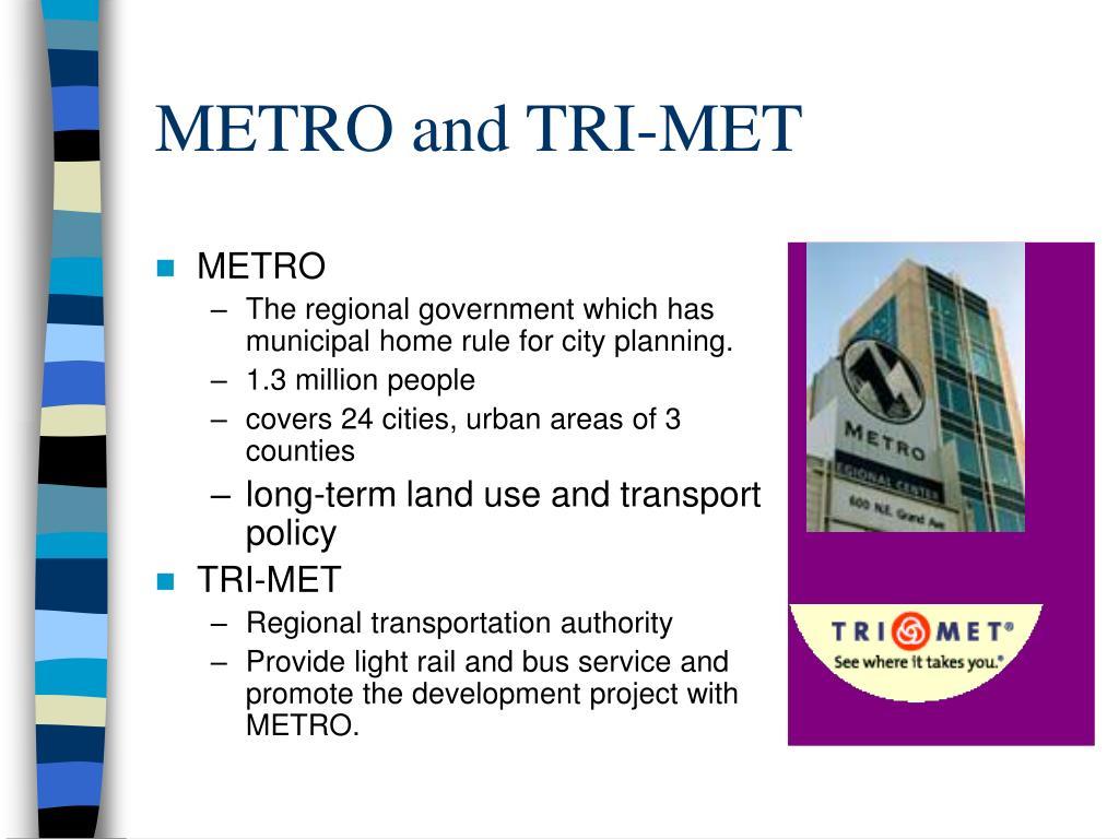 METRO and TRI-MET