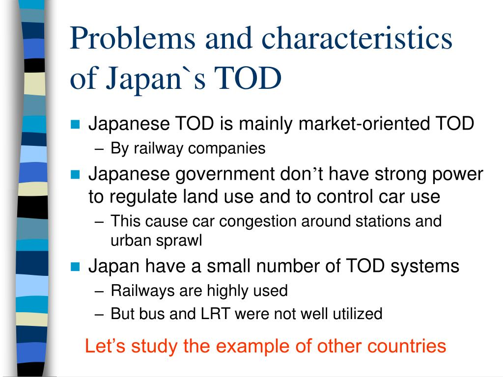 Problems and characteristics of Japan`s TOD