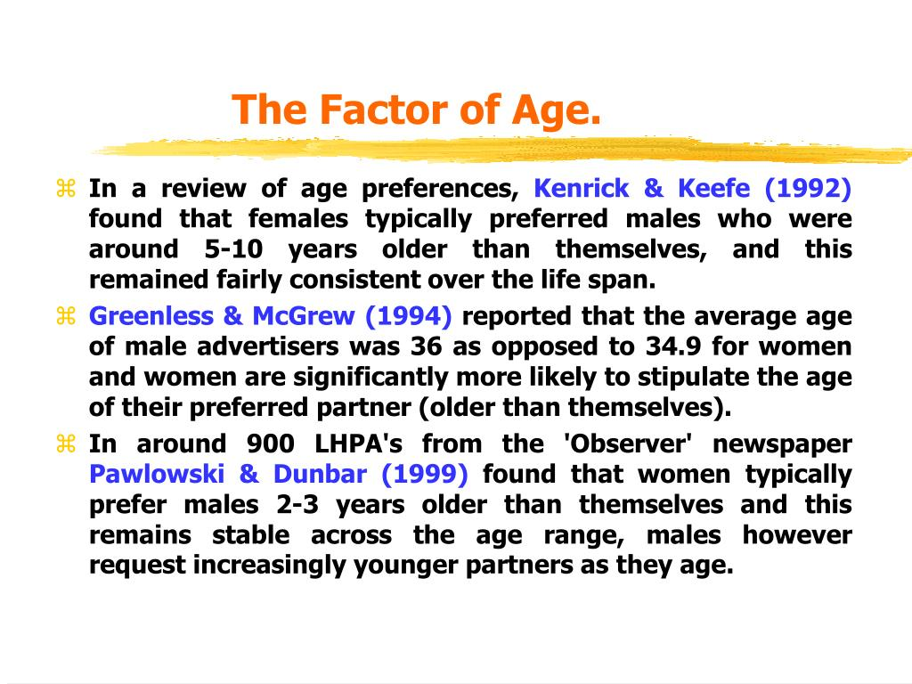 The Factor of Age.