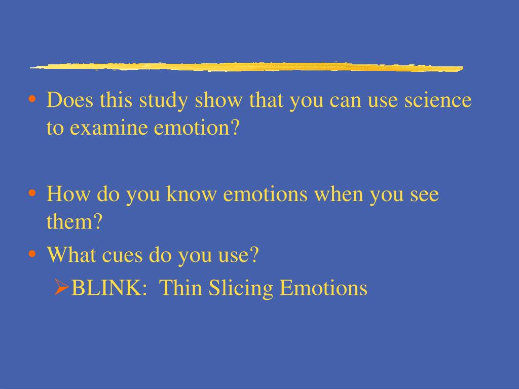 Does this study show that you can use science to examine emotion?