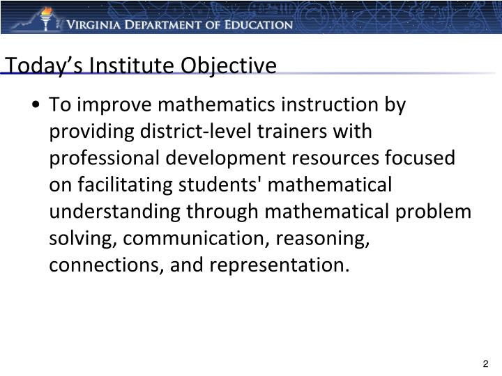 Today's Institute Objective