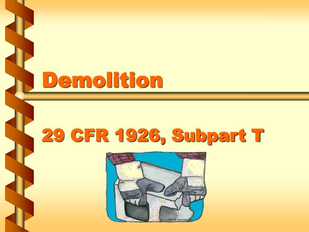 demolition 29 cfr 1926 subpart t