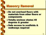masonry removal