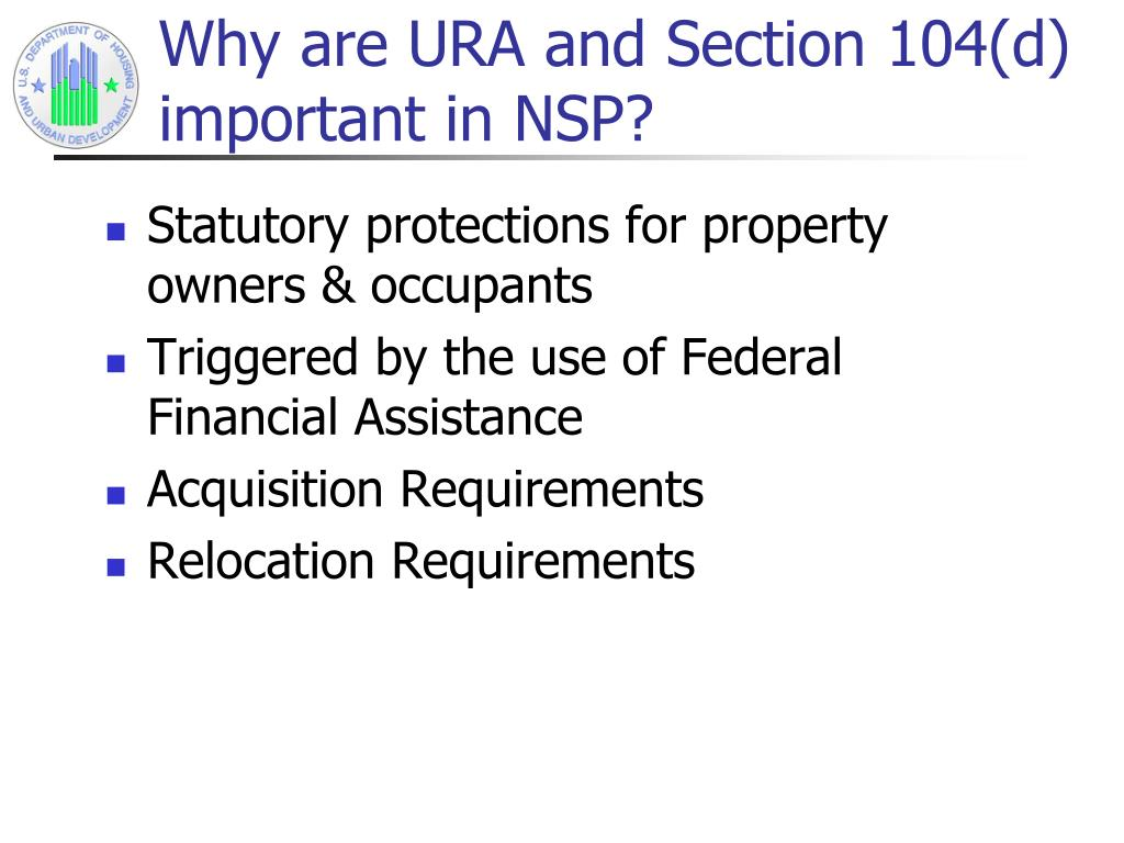 Why are URA and Section 104(d) important in NSP?