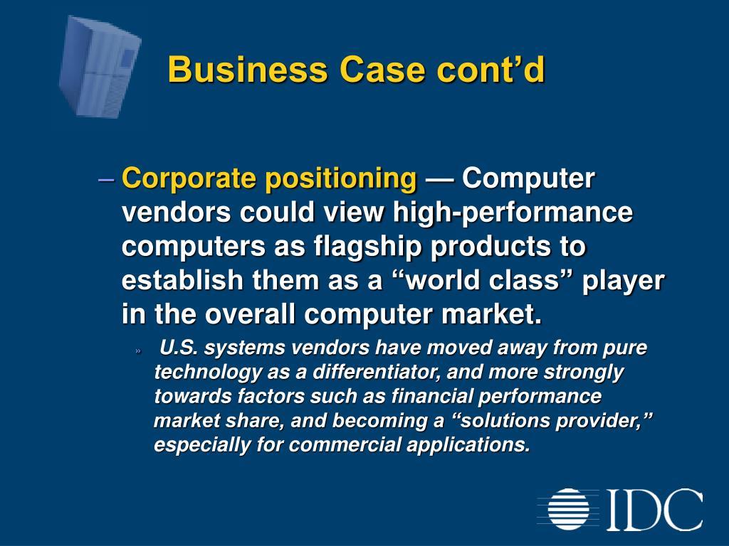Business Case cont'd