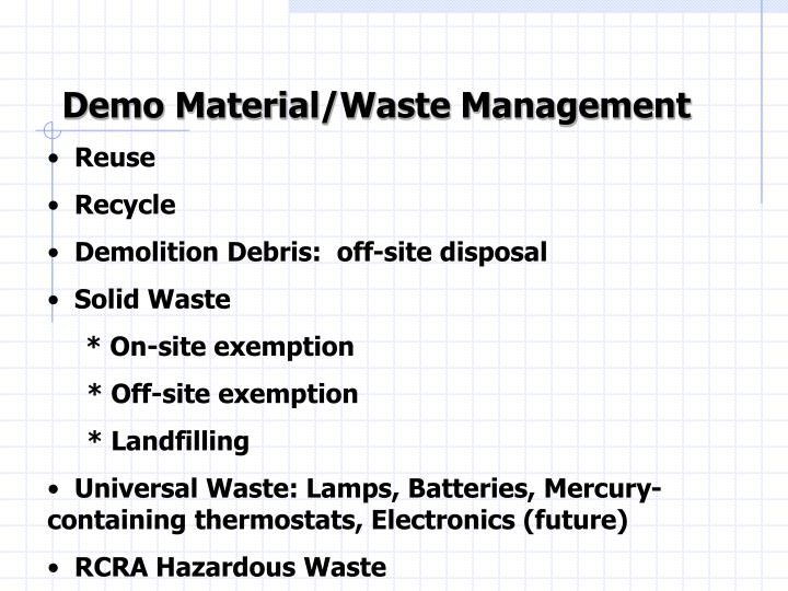 Demo Material/Waste Management