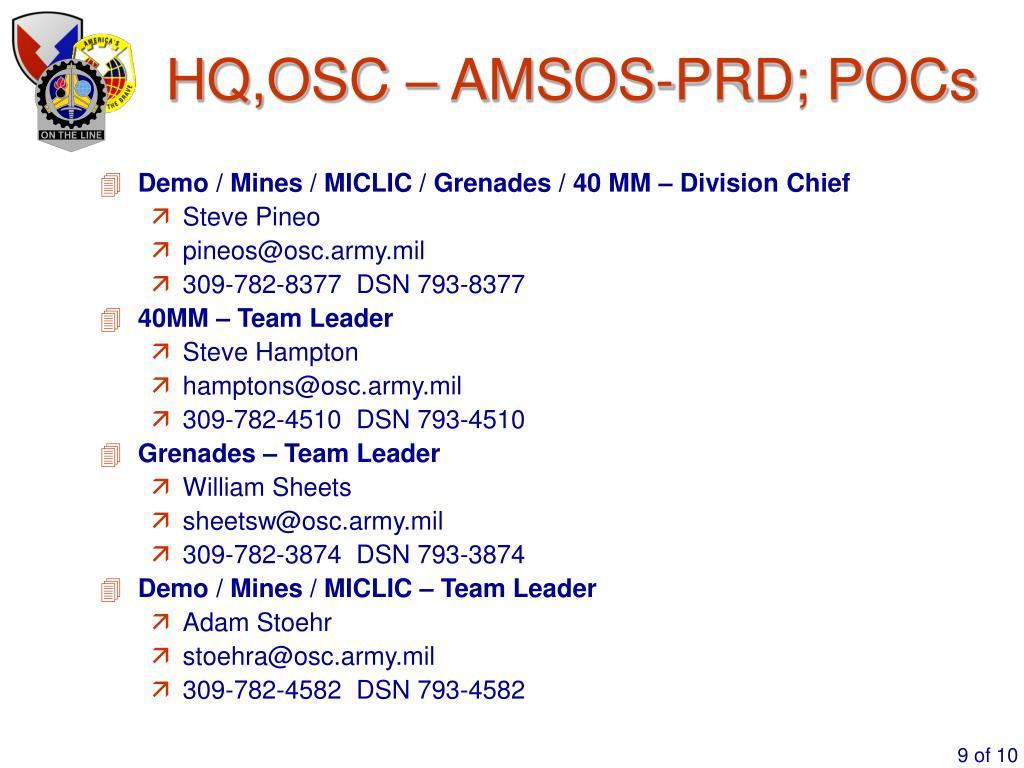 HQ,OSC – AMSOS-PRD; POCs