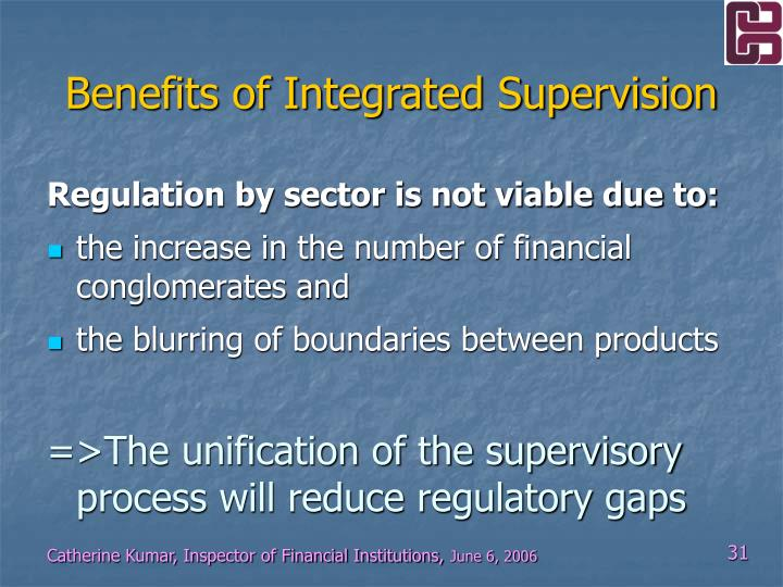 Benefits of Integrated Supervision