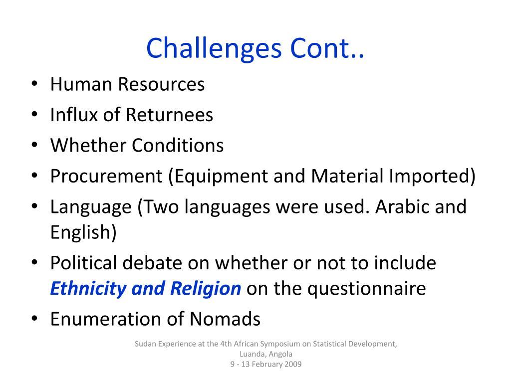Challenges Cont..