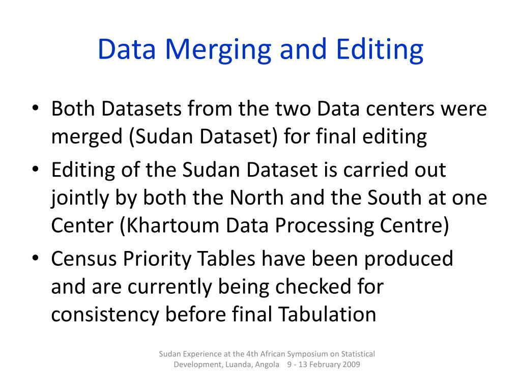 Data Merging and Editing